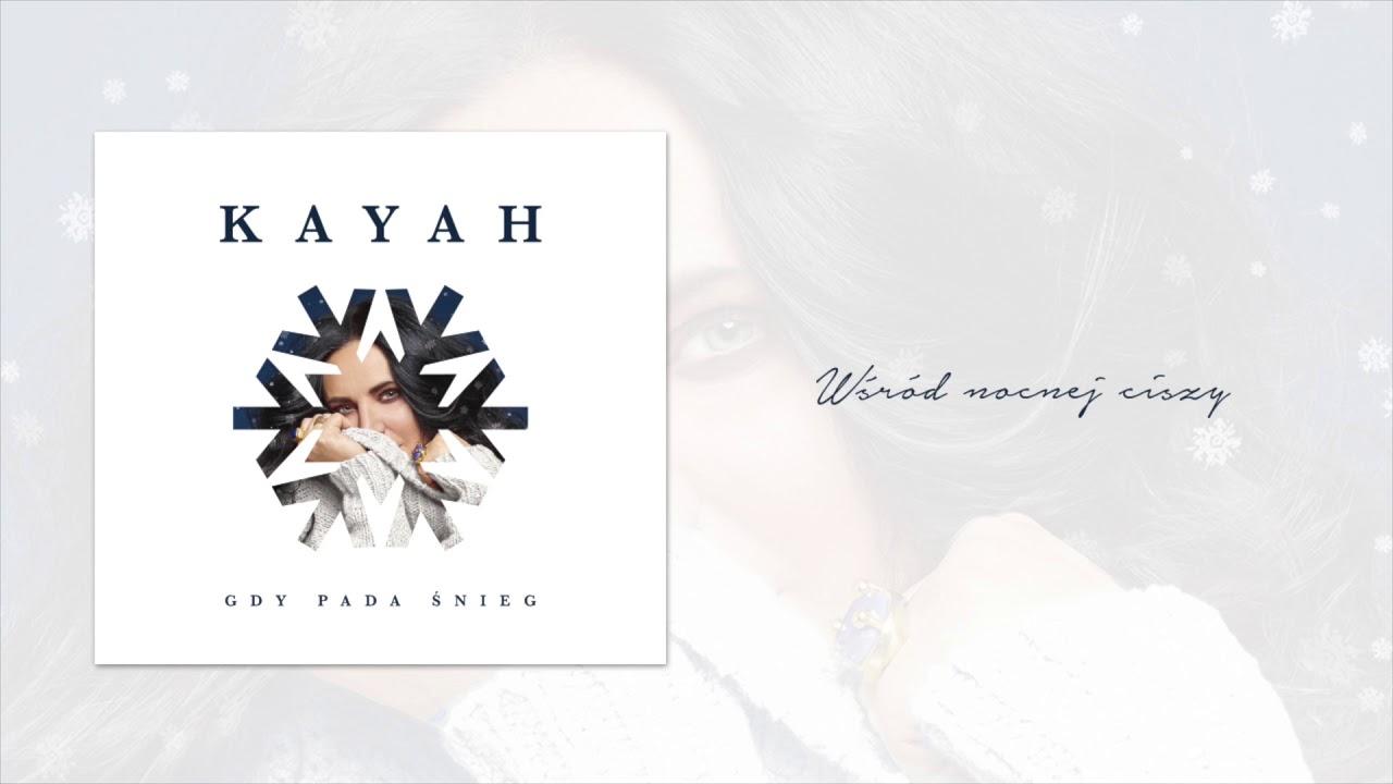 Kayah – Wśród nocnej ciszy (Official Audio)