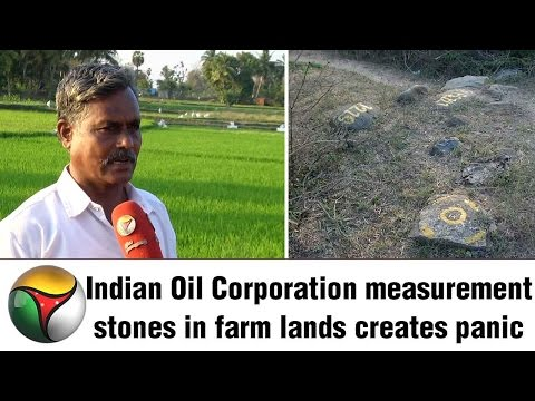 Indian Oil Corporation measurement stones in farm lands creates panic