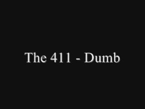 The 411 - Dumb [Singalong]