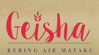Geisha Kering Air Mataku teaser