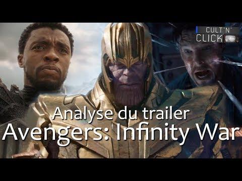 AVENGERS INFINITY WAR : Analyse du trailer final & Théories