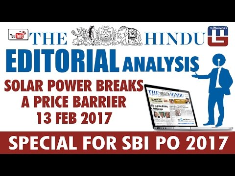 THE HINDU EDITORIAL : ANALYSIS | SOLAR POWER BREAKS A PRICE BARRIER | SBI PO 2017