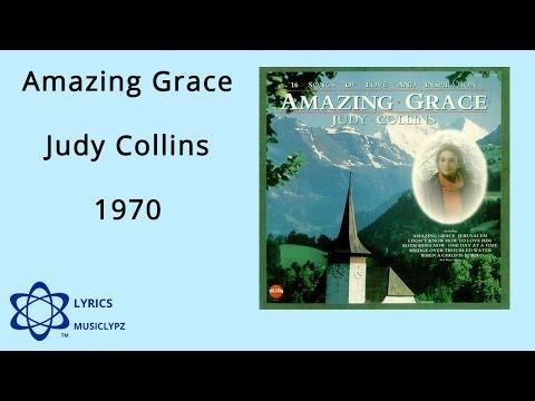 Amazing Grace - Judy Collins 1970 HQ Lyrics MusiClypz