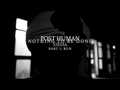 Post Human - Run (Official Music Video)