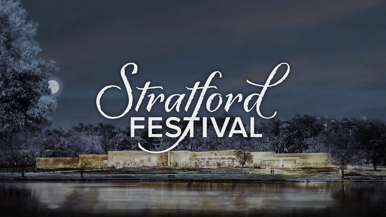 Stratford Festival 2020.A Season To Celebrate Stratford Festival 2020