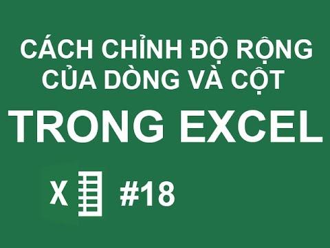 Cách điều chỉnh độ rộng của dòng và cột trong Excel