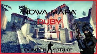 CS:GO Nowa Mapa RUBY !