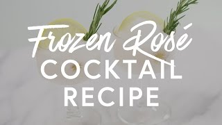 Frozen Rosé Cocktail Recipe | The Zoe Report by Rachel Zoe