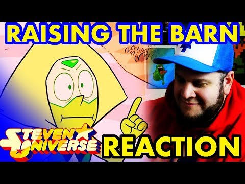 Raising the Barn - Reaction- STEVEN UNIVERSE season 5 episode 6 - Mattytime