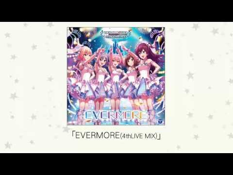 【楽曲試聴】「EVERMORE(4thLIVE MIX)」