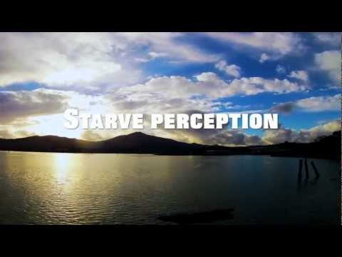 Starve Perception, Feed The Truth (Starve The Ego, Feed The Soul)