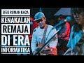 [HD] EFEK RUMAH KACA - KENAKALAN REMAJA DI ERA INFORMATIKA   Live Authenticity - Tasikmalaya 2019