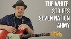Seven Nation Army The White Stripes Guitar Lesson + Tutorial