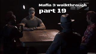 Mafia 3 walkthrough part 19