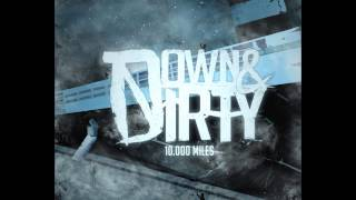 down dirty 10000 miles teaser