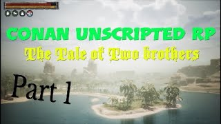 CONAN Unscripted RP Movie  (The Tale of Two brothers)