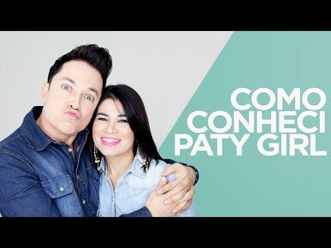 Testemunho - Como conheci a Paty Girl