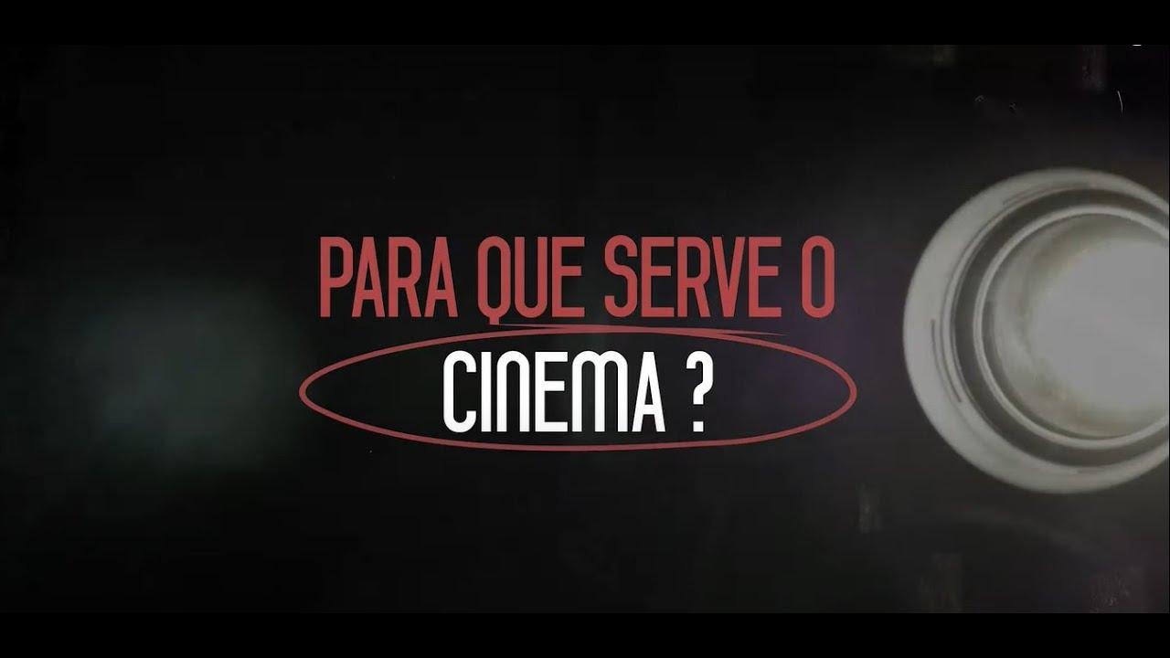 Afinal de contas, para que serve o cinema?