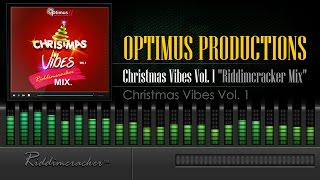 Optimus Christmas Vibes Vol. 1 (Riddimcracker Mix) [Parang Soca 2015] [HD]