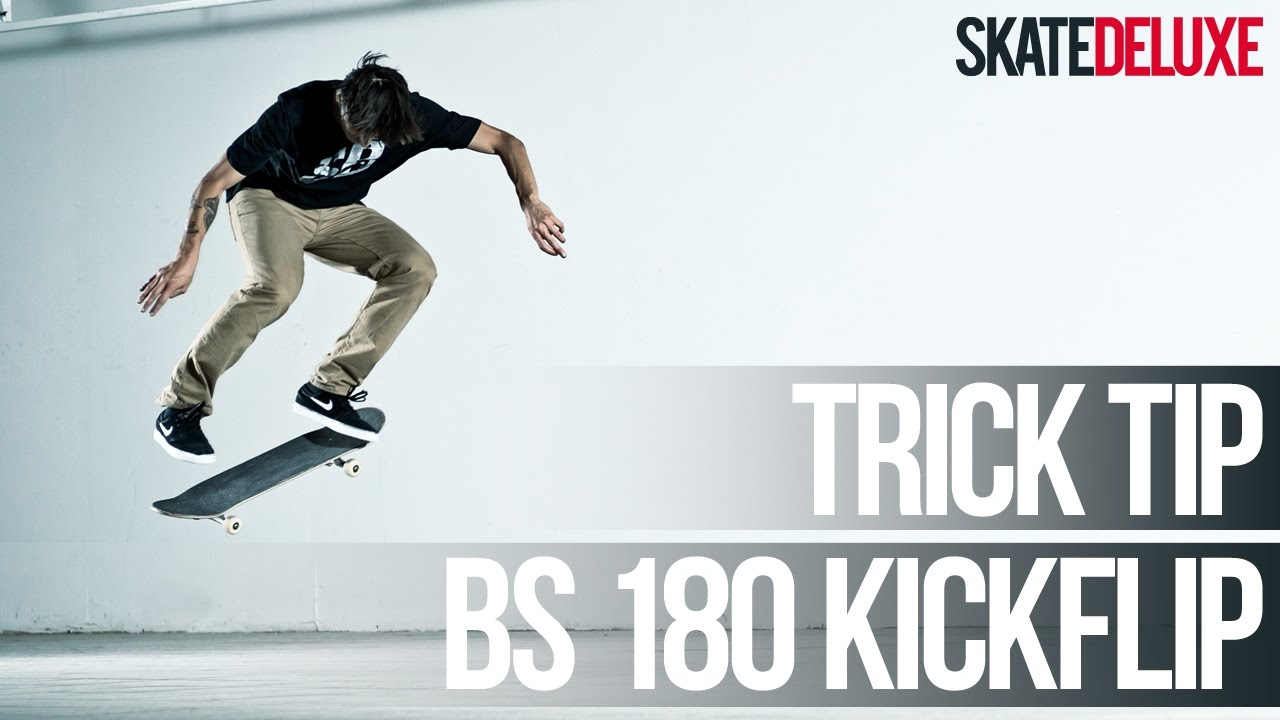 How To BS 180 Kickflip Aka Flip