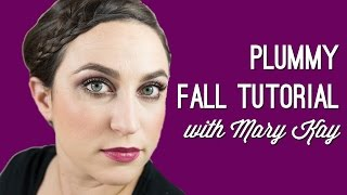 Plummy Fall Tutorial with Mary Kay