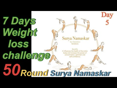 50 round surya namaskar daily for 7days weight loss