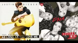 Justin Bieber vs. Little Mix - As Long As You Love My DNA