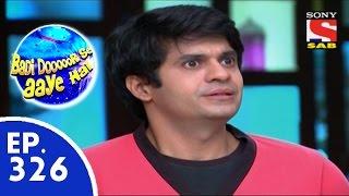 Badi Door Se Aaye Hain - बड़ी दूर से आये है - Episode 326 - 7th September, 2015