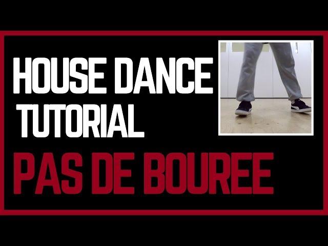House Dance Tutorial   Pas De Bourree