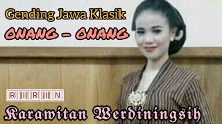 Download Mp3 Gending Jawa Klasik // Onang - Onang _ Ririn Vs Inun Cs _ Karawitan Werdiningsih