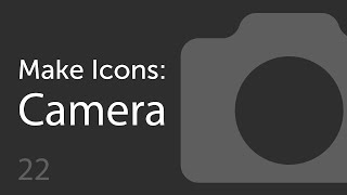 How to Make a Camera Icon  | Make Icons 22