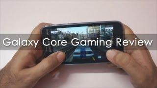 Samsung Galaxy Core Gaming Review - Geekyranjit