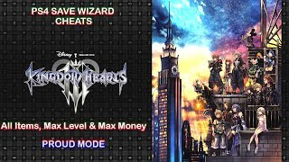 [PS4] Kingdom Hearts III - All Items, Max Level & Max Money, Proud Mode - PS4 Save Wizard