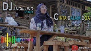 Dj Angklung Cinta Dalam Do A By Imp Super Slow Terbaru 2019