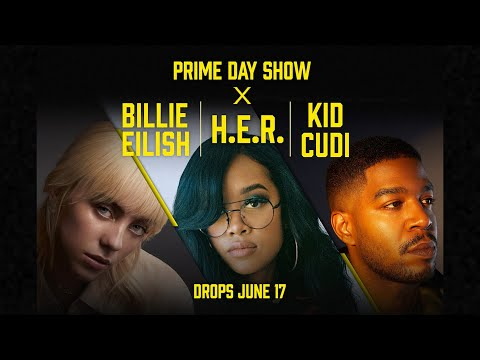 Prime Day Show 2021: Billie EIlish, H.E.R., and Kid Cudi - Official Trailer   Amazon Music