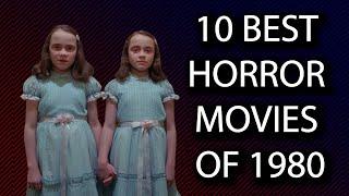 10 Best Horror Movies Of 1980 Prime Horror