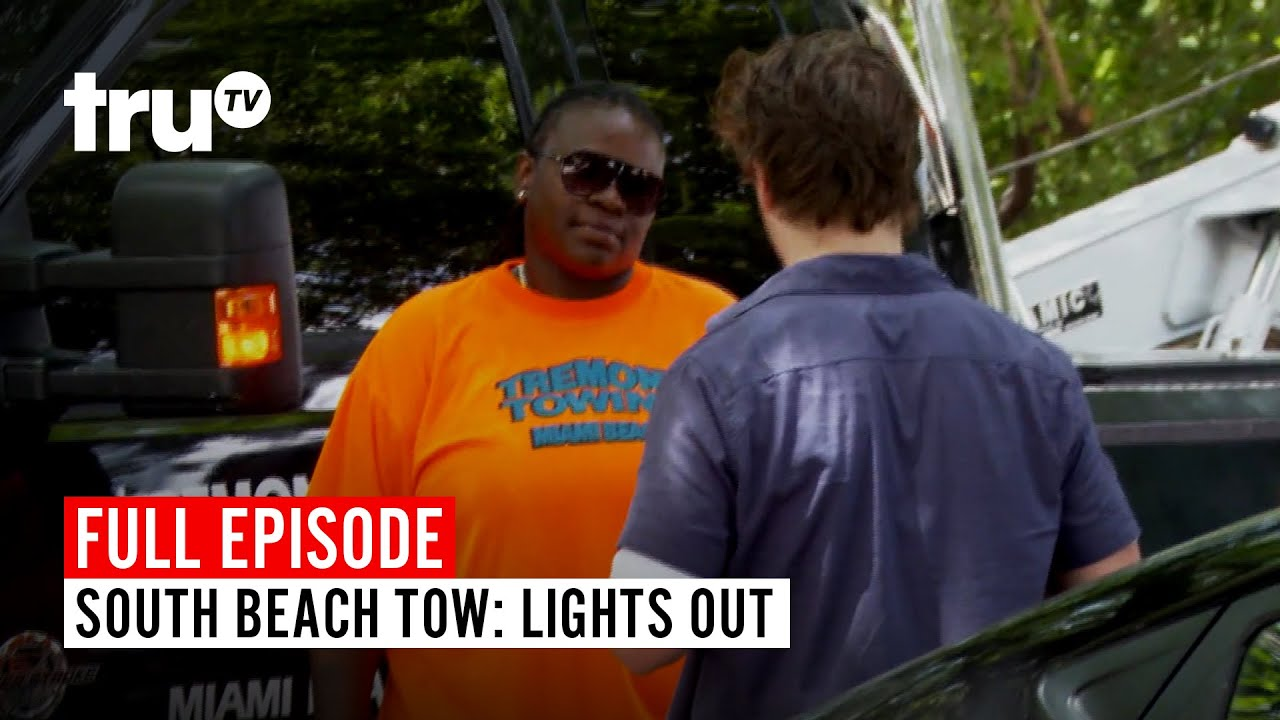 Download South Beach Tow   Season 3: Lights Out   Watch the Full Episode   truTV