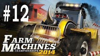 Farm Machines Championships 2014 - Part 12 - Gameplay 1080p 60 fps