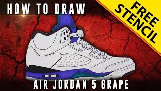 How To Draw: Air Jordan 5 Grape w/ Downloadable Stencil