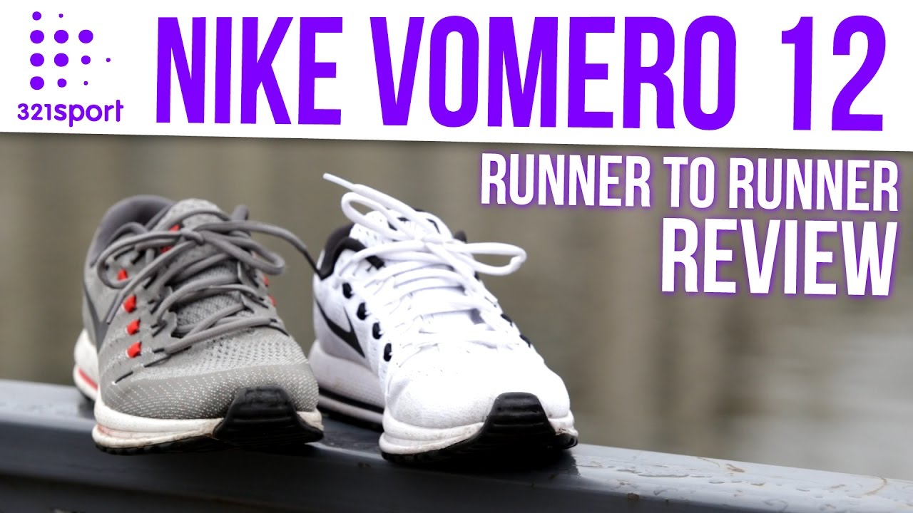 Nike Vomero 12 - Runner 2 Runner REVIEW