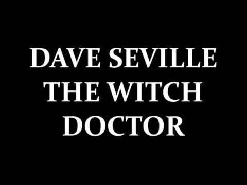 DAVID SEVILLE THE WITCH DOCTOR