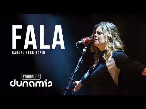 Fala - Raquel Kerr Borin // DVD Fornalha Tour Oficial