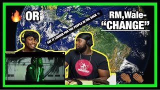 Baixar [Brothers React] RM, Wale 'Change' ( Facts!!!)