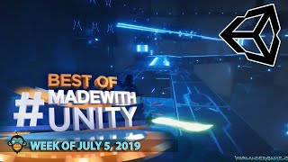 BEST OF MADE WITH UNITY #27 - Week of July 5, 2019