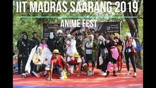 Anime Fest Saarang 2019 | IIT Madras | Pravey Mano