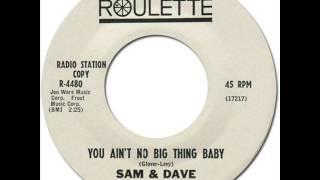 SAM & DAVE - YOU AIN