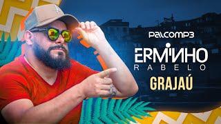 Erminho Rabelo - Grajaú (Palco MP3)