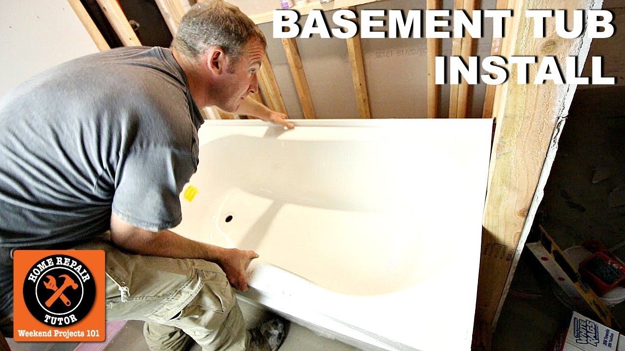 install bathtub in basement