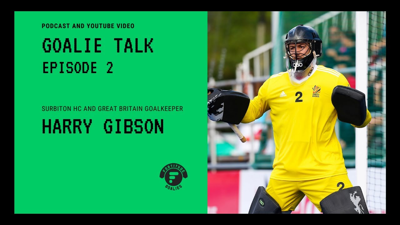 FORTITUDE GOALIE TALK | with Harry Gibson