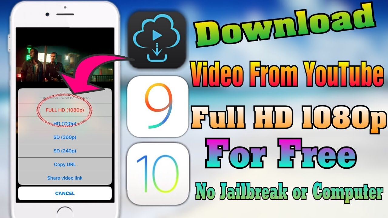 How To Download Video From Youtube Full Hd 1080p For Free Ios 9 10